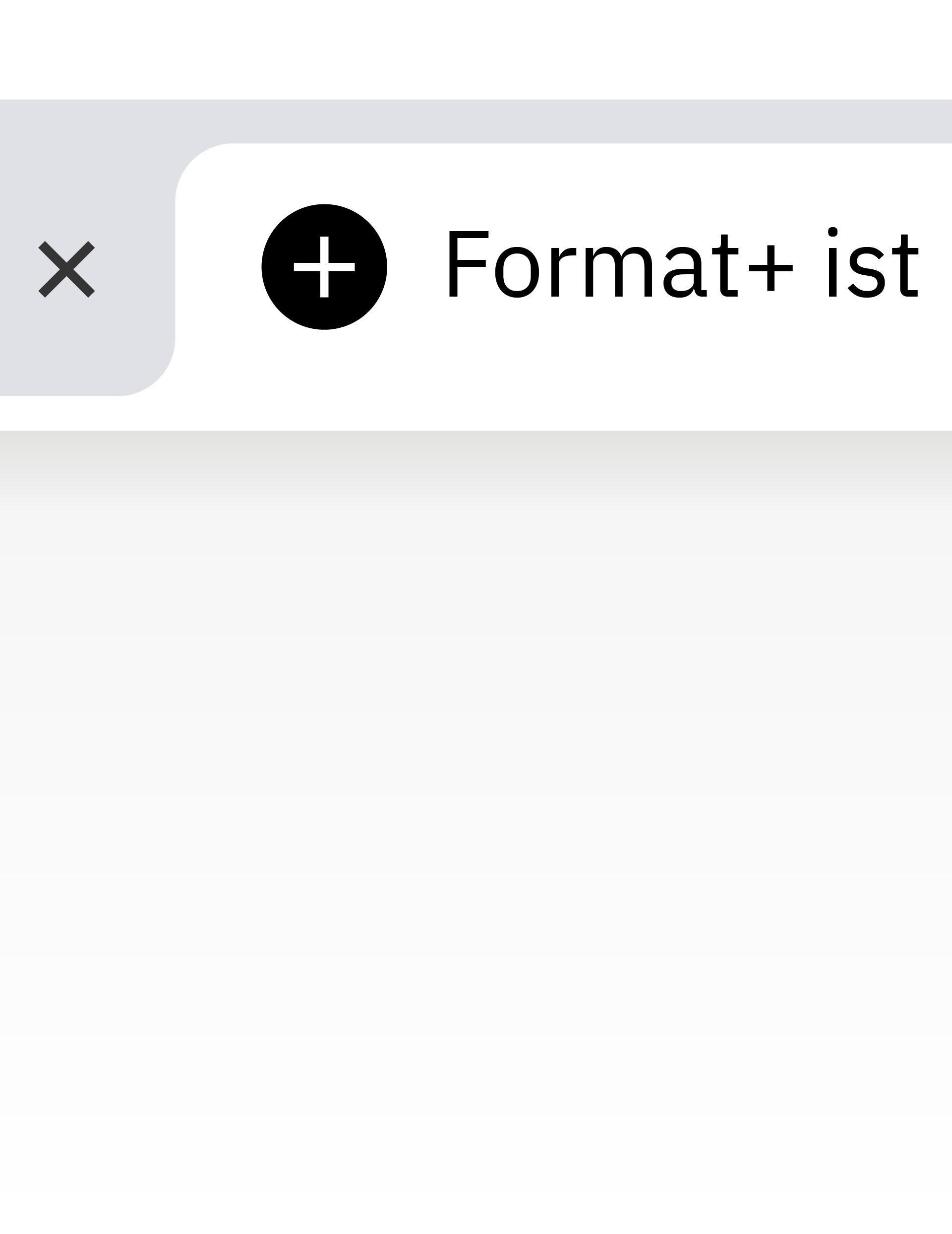 Detailansicht einer Browser-Tabbar mit dem format+ Icon